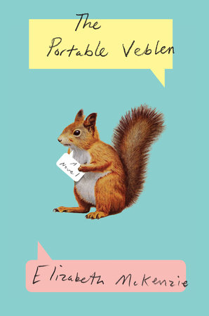"""The Portable Veblen"" is a squirrely tale of love and acceptance"